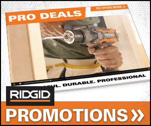 CHECK OUT THE LATEST RIDGID PROMOTIONS!!